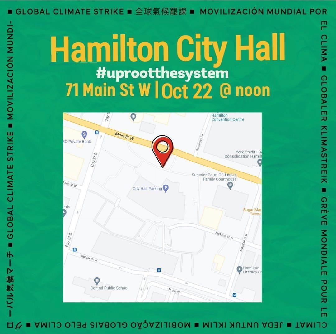 Hamilton City Hall, Friday October 22 at 12 noon, 71 Main Street West, Hamilton Ontario - text on Green background with image of map location of city hall